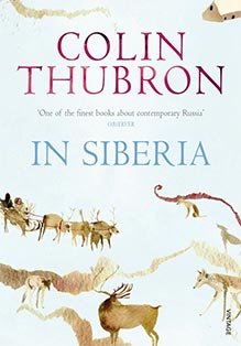 Colin Thubron - In Siberia